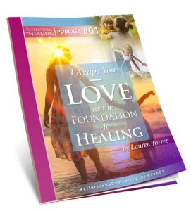 Reflections On Healing - Workbook Ep01 Medium